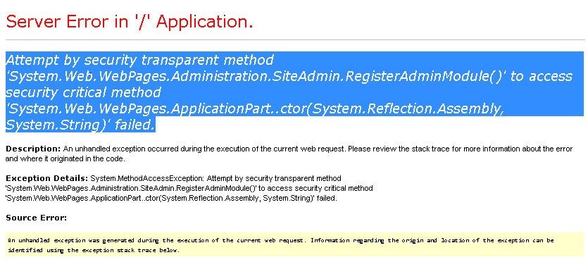 System.MethodAccessException: Attempt by security transparent method